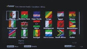 Se si desidera immergersi nelle sonorità africane si può eseguire, avvalendosi del sistema vTuner, una ricerca su base geografica selezionando uno dei paesi di questo continente rappresentati graficamente dalle rispettive bandiere e successivamente una delle radio digitali contenute nell'elenco visualizzato sullo schermo.